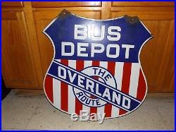 Antique Vintage The Overland Route Bus Depot Porcelian Veribrite Sign