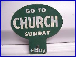 Original vintage 40s GO TO CHURCH SUNDAY license plate topper gm auto parts amc