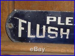 RARE 1940s OLD ORIGINAL'PLEASE FLUSH TOILET' METAL SIGN VINTAGE ANTIQUE GAS