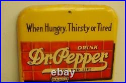 Vintage Dr Pepper Thermometer Sign When Hungry. Thirsty Or Tired 10 2 4