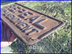 Vintage Repeal 18th Amendment Prohibition old License Plate Topper oil gas sign